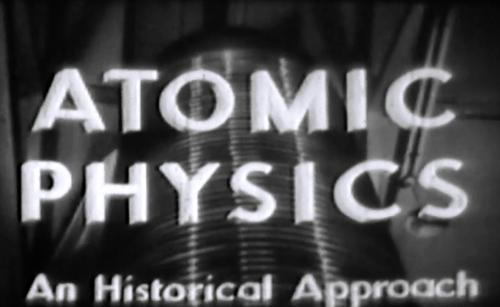 Archives Atomic Physics film