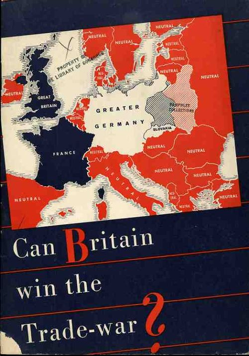Nazi Propaganda Map  Can Britain win trade war