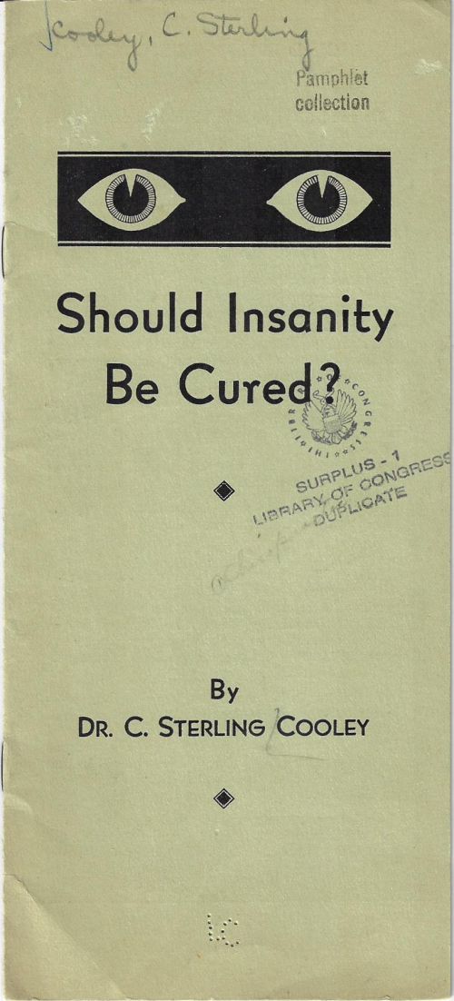 Pamphlet cover should insanity be cured